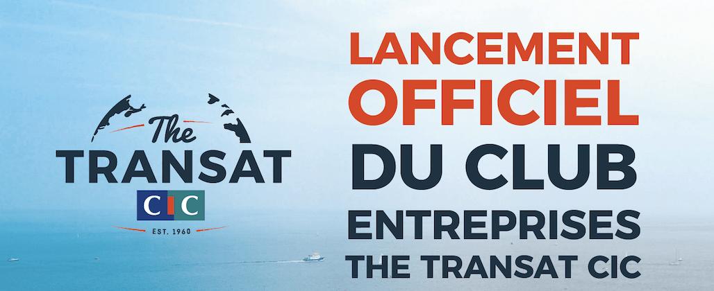 The Transat CIC: lancement du Club Entreprises