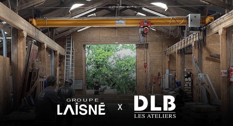 Read more about the article Le Groupe Laisné et les Ateliers DLB se rapprochent